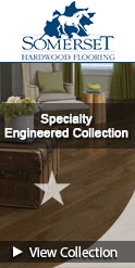 Somerset Specialty Engineered