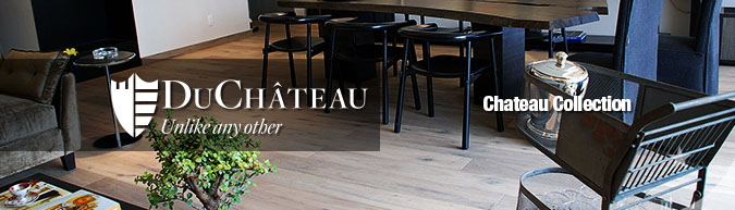 DuChateau Chateau Collection Premium hard-wax oil finished hardwood flooring collection