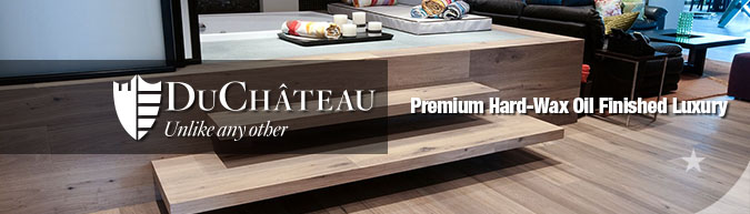 DuChateau Premium hard-wax oil finished hardwood flooring collection