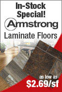 In stock Special on Armstrong Laminate Flooring - Ready for immediate Delivery! Lowest Prices Available!