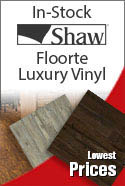 Shaw Floorte Luxury Vinyl Plank - In Stock at unbeatable prices! Ready for Delivery!