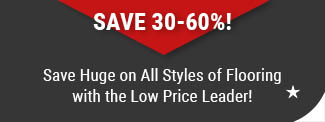 Save Huge on All Styles of Flooring at American Carpet Wholesale Save 30-60%