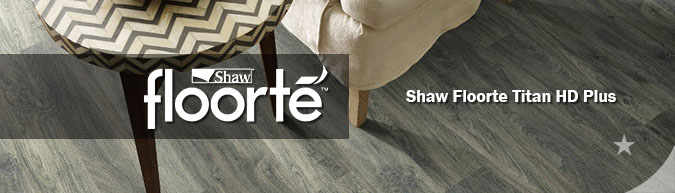 Shaw floorte Titan HD Plus Luxury vinyl plank flooring
