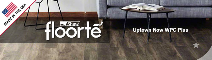 Shaw floorte Uptown Now WPC Plus Luxury Vinyl - EVP - flooring sale