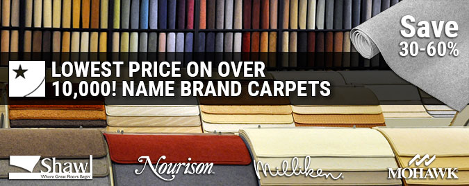 lowest price on over 10000 name brand carpets from shaw nourison milliken mohawk.