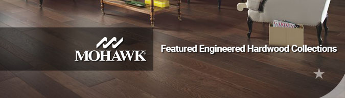 mohawk featured Engineered hardwood flooring collections