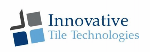 Innovative Tile Technologies