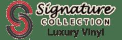 Signature Collection Luxury Vinyl Floor